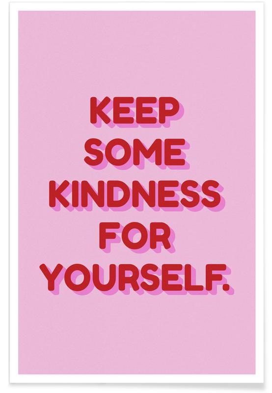 Motivation, Kindness For Yourself -Poster