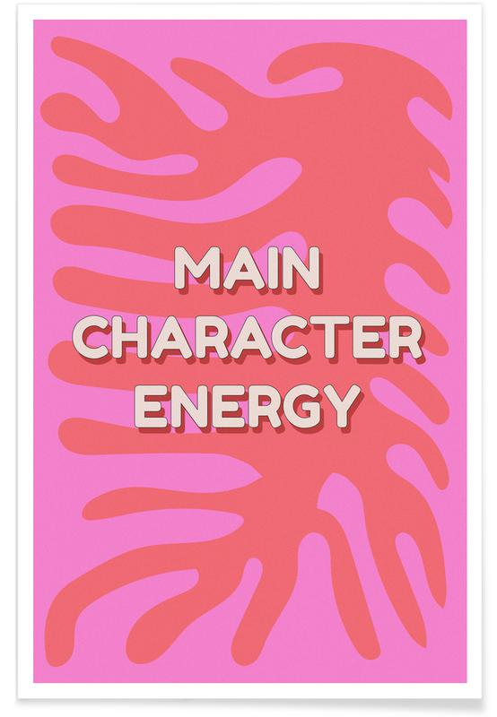 Motivation, Main Character Energy -Poster
