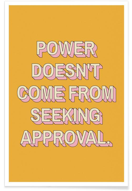 Motivation, Power Isn't Approval affiche
