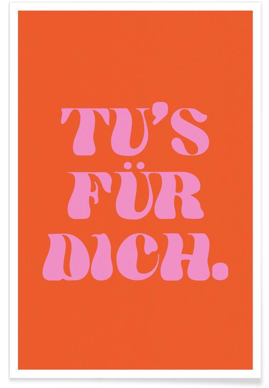 Motivation, Tu's für Dich affiche