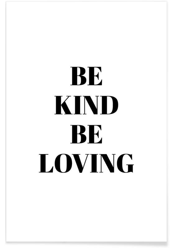 Black & White, Motivational, Be Kind Poster