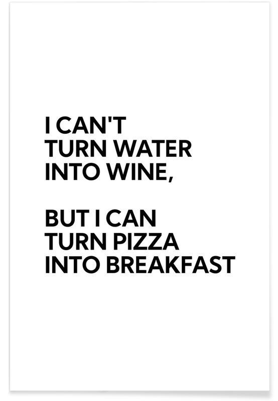 Schwarz & Weiß, Motivation, Water Into Wine -Poster