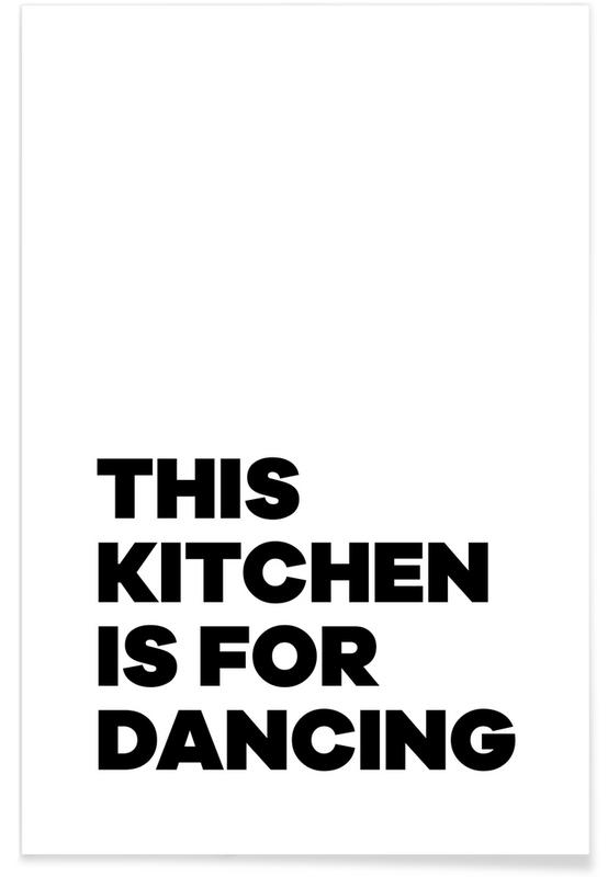 Black & White, Motivational, This Kitchen Poster