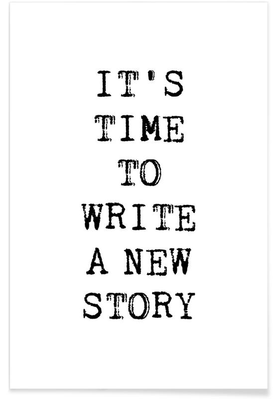 Zwart en wit, Motivatie, Write a New Story poster