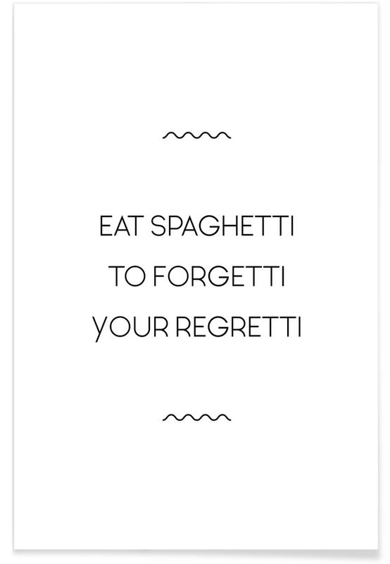Noir & blanc, Motivation, Eat Spaghetti affiche