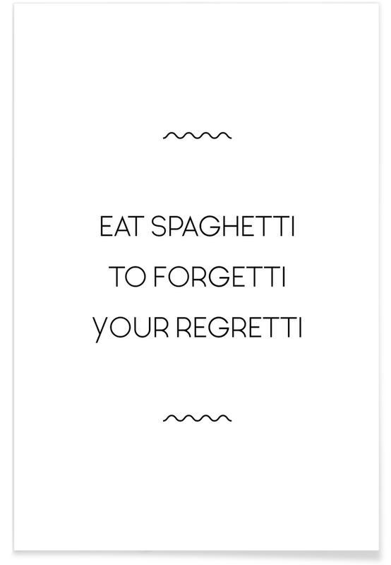 Schwarz & Weiß, Motivation, Eat Spaghetti -Poster