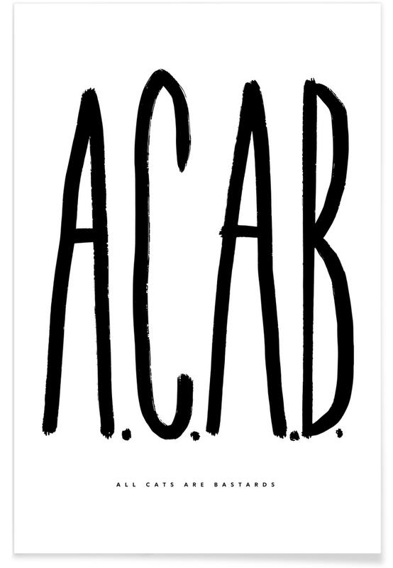 Noir & blanc, Motivation, ACAB affiche