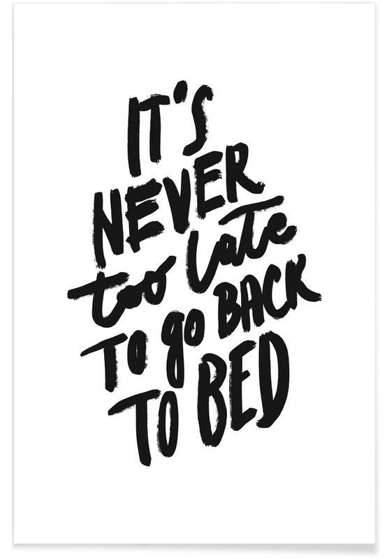 Zwart en wit, Motivatie, Go Back to Bed poster