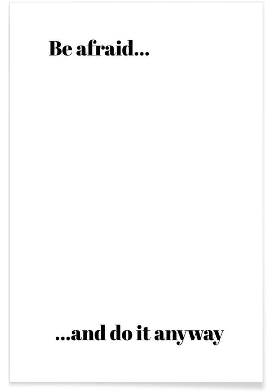 Black & White, Motivational, Do It Anyway Poster