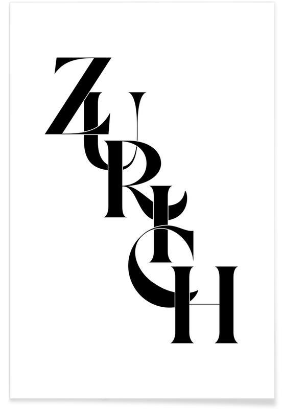 Schwarz & Weiß, Zitate & Slogans, Zurich -Poster