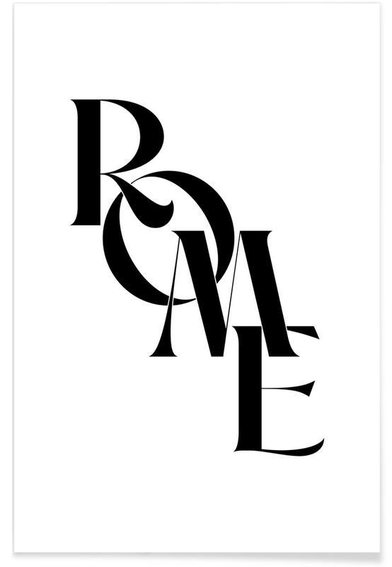 Black & White, Quotes & Slogans, Rome Poster
