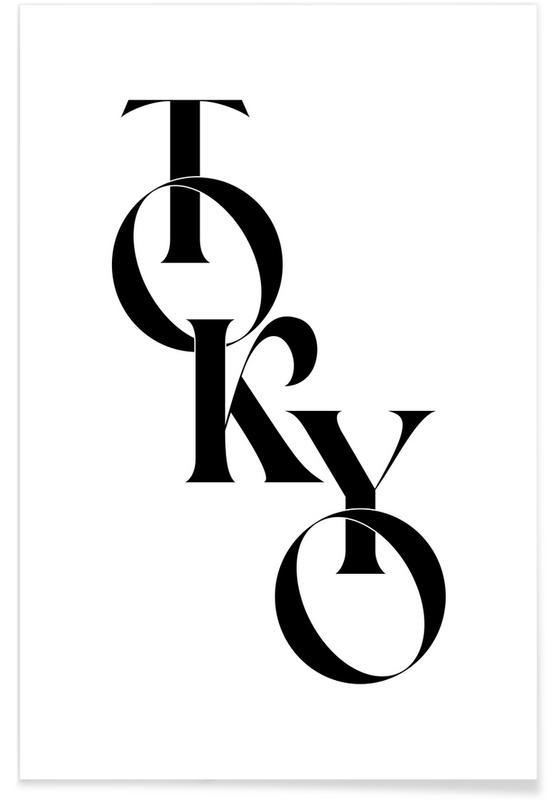 Black & White, Quotes & Slogans, Tokyo Poster