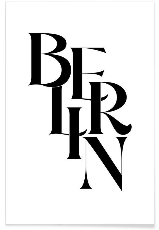 Schwarz & Weiß, Zitate & Slogans, Berlin -Poster