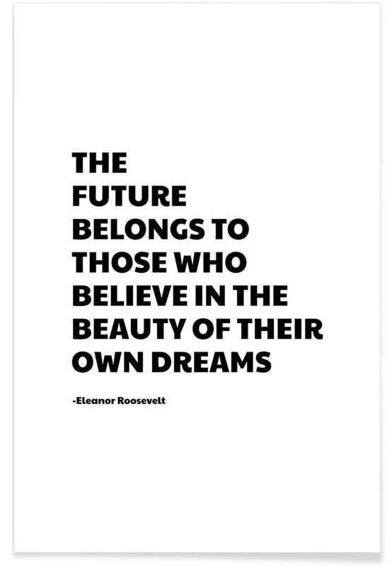 Schwarz & Weiß, Zitate & Slogans, Future Belongs -Poster