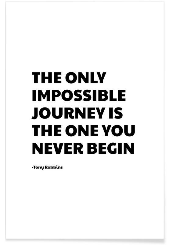 Zwart en wit, Quotes en slogans, Impossible Journey poster