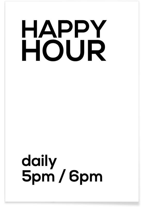 Schwarz & Weiß, Zitate & Slogans, Happy Hour -Poster