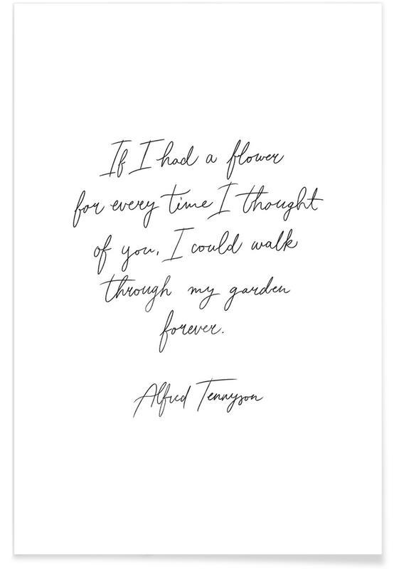 Noir & blanc, Citations et slogans, If I Had a Flower affiche