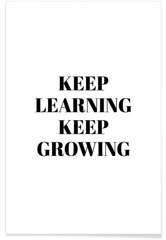Black & White, Motivational, Quotes & Slogans, Keep Learning Poster