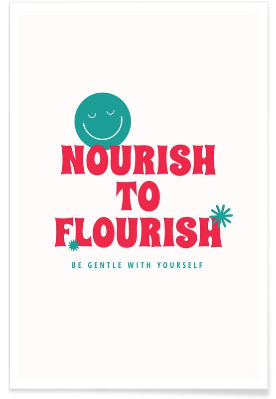Quotes en slogans, Nourish to Flourish poster