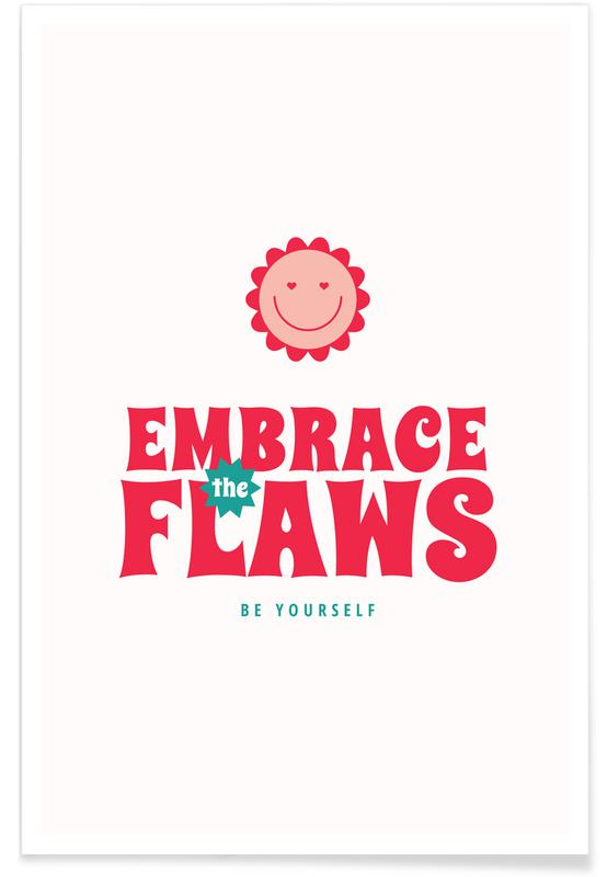 Quotes & Slogans, Embrace Flaws Poster