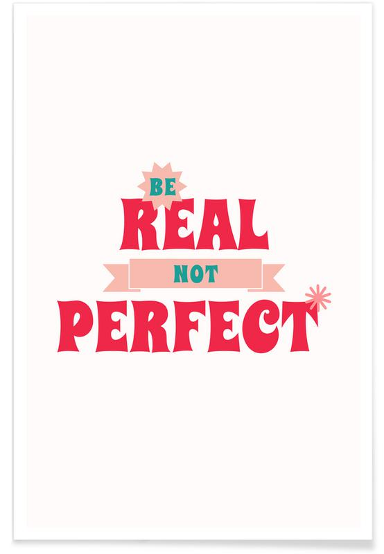 Quotes en slogans, Real Not Perfect poster