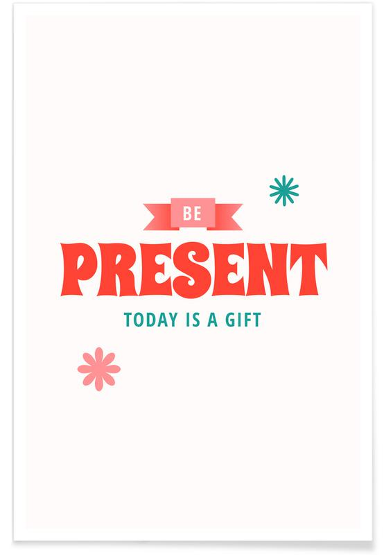 Zitate & Slogans, Today is a Gift -Poster