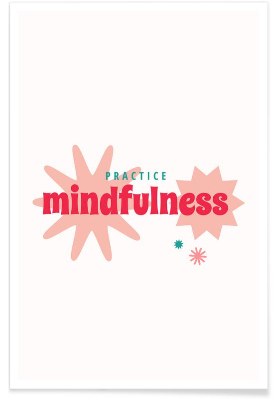 Quotes & Slogans, Mindfulness Poster