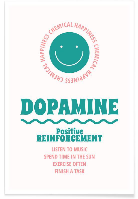 Citations et slogans, Dopamine affiche