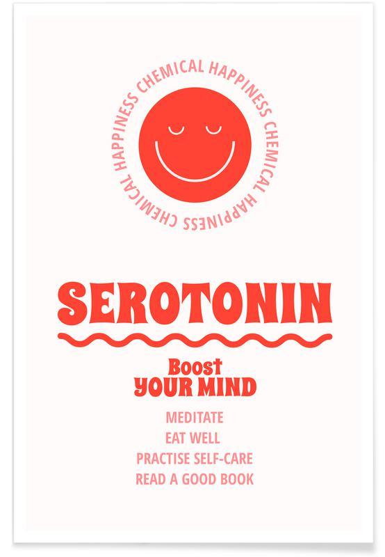 Zitate & Slogans, Serotonin -Poster