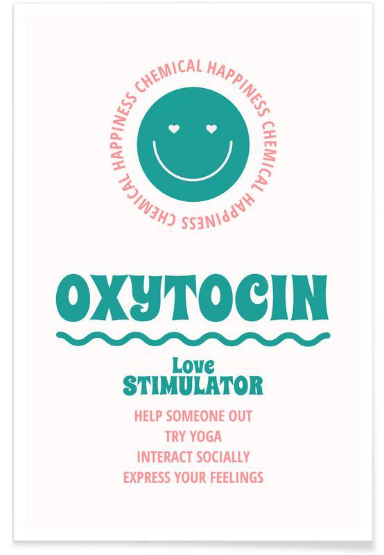 Quotes en slogans, Oxytocin poster