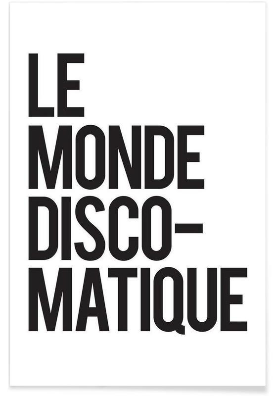 Sort & hvidt, Citater & sloganer, Disco-Matique Plakat