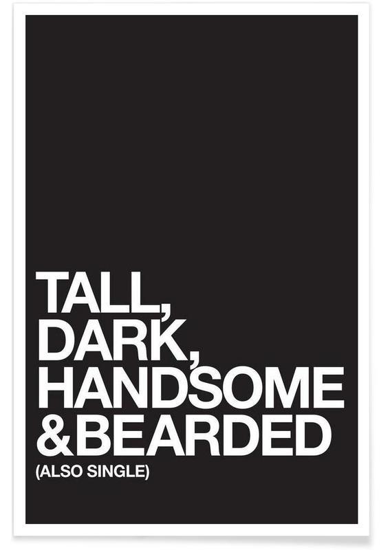 Sort & hvidt, Tall Dark Plakat