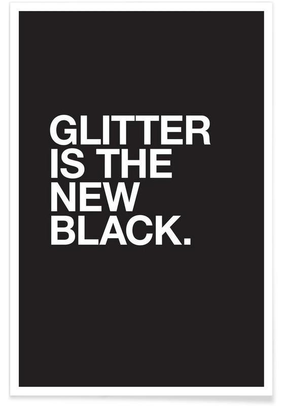Sort & hvidt, Citater & sloganer, Glitter Plakat