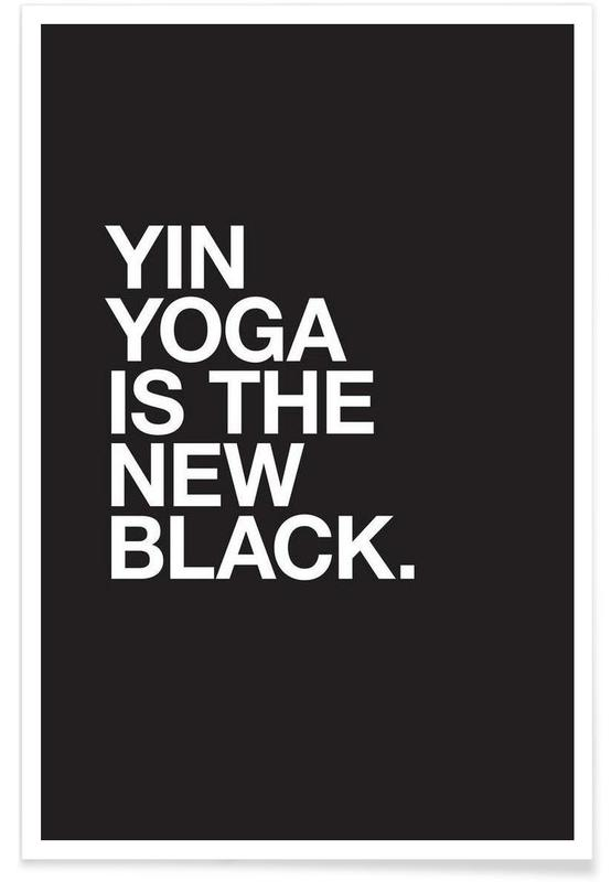 Citater & sloganer, Sort & hvidt, Yoga, Yin Yoga Plakat