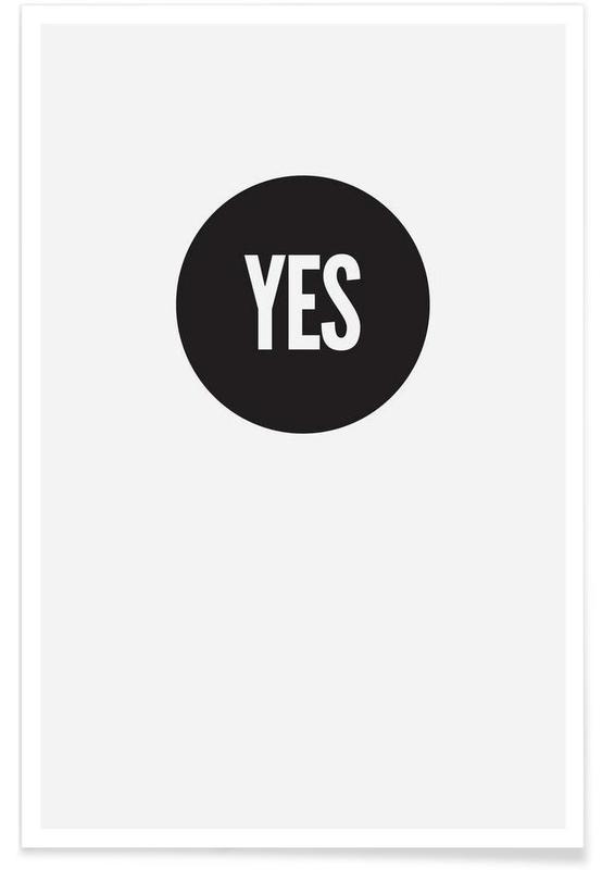 Noir & blanc, Yes! affiche