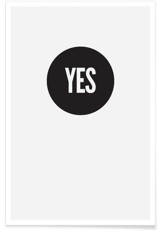Sort & hvidt, Yes! Plakat