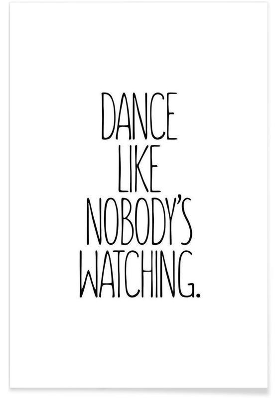 Sort & hvidt, Motiverende, Dance Plakat