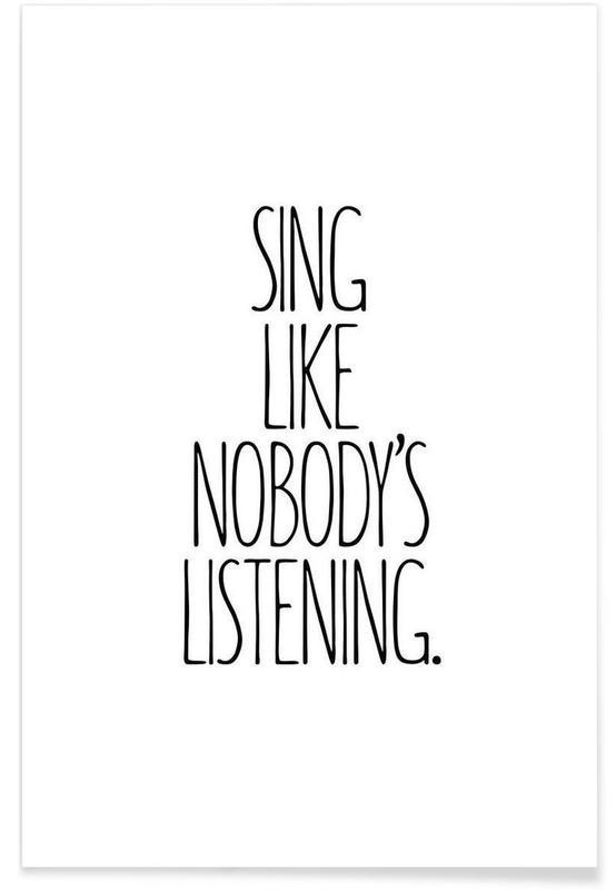 Noir & blanc, Motivation, Citations et slogans, Sing affiche