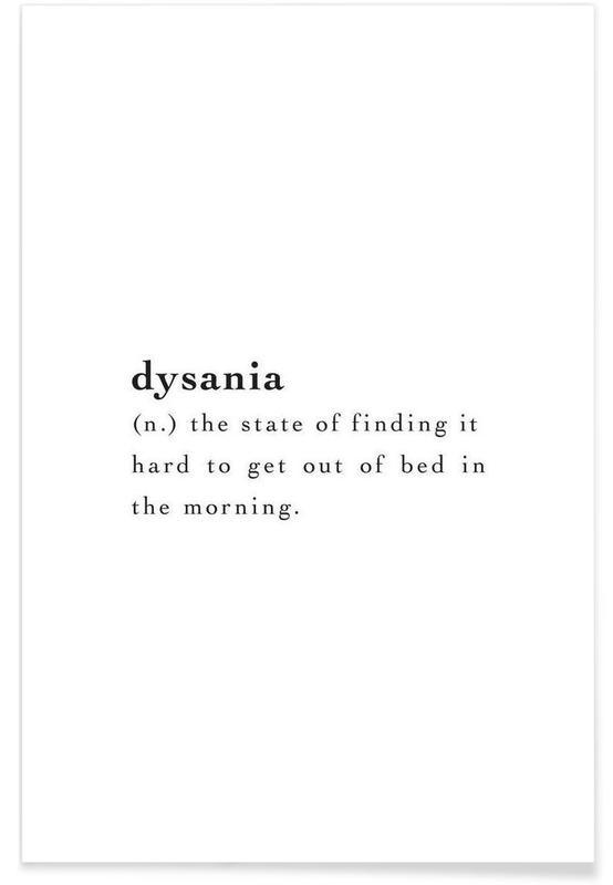 Sort & hvidt, Humor, Dysania Plakat