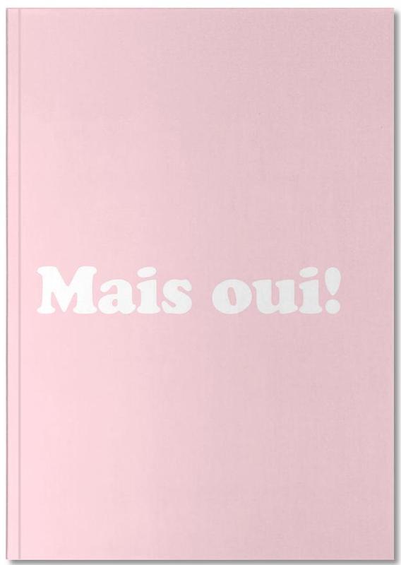 Citations et slogans, Mais Oui! Notebook