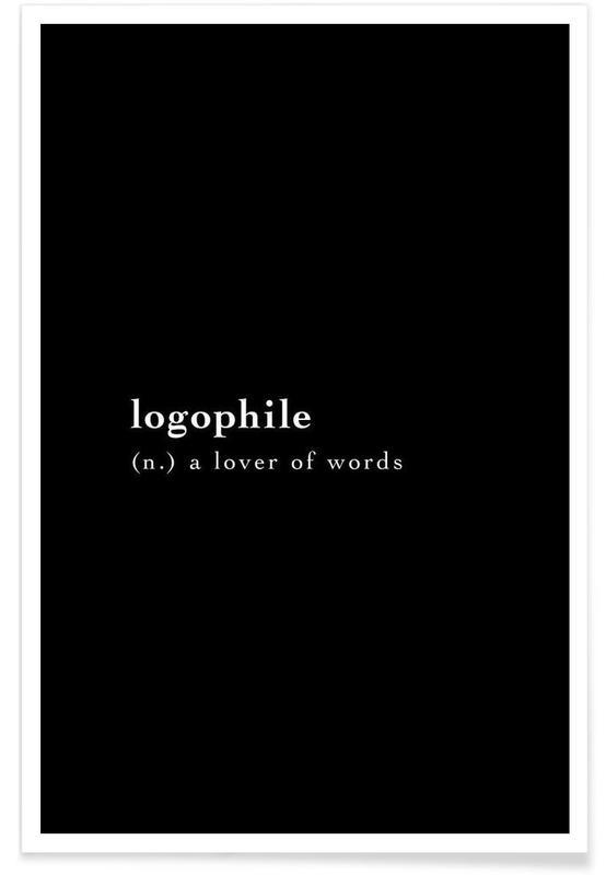 Sort & hvidt, Citater & sloganer, Logophile Plakat
