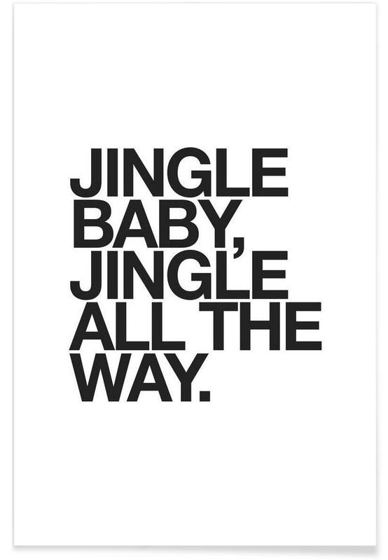 Citater & sloganer, Sort & hvidt, Jul, Jingle Baby Plakat