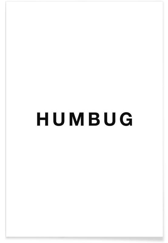 Sort & hvidt, Humbug Plakat