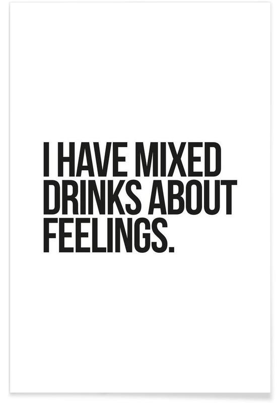 Sort & hvidt, Humor, Citater & sloganer, Mixed Drinks Plakat