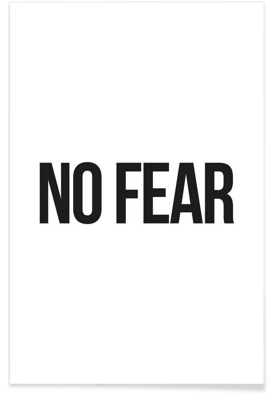 Sort & hvidt, Citater & sloganer, No Fear Plakat