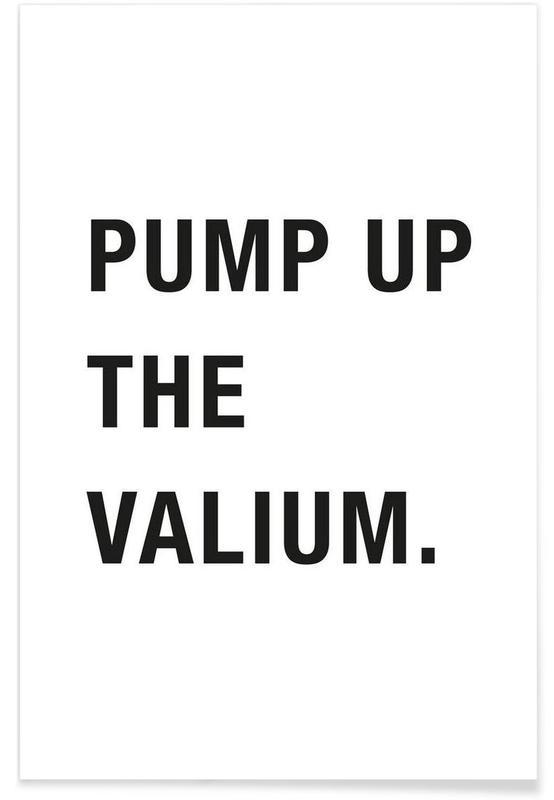 Blanco y negro, Citas y eslóganes, Pump Up póster