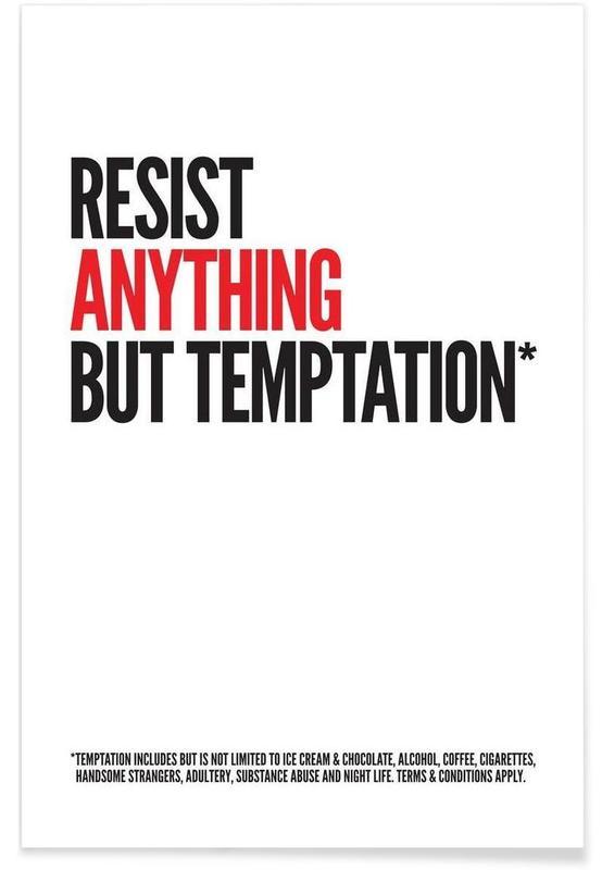 Citater & sloganer, Temptation Plakat