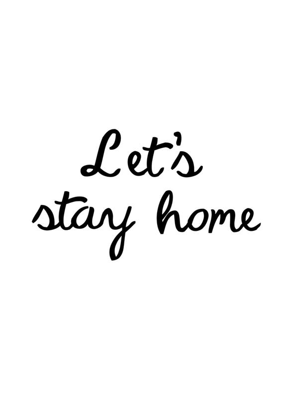 Let's Stay Home Canvastavla