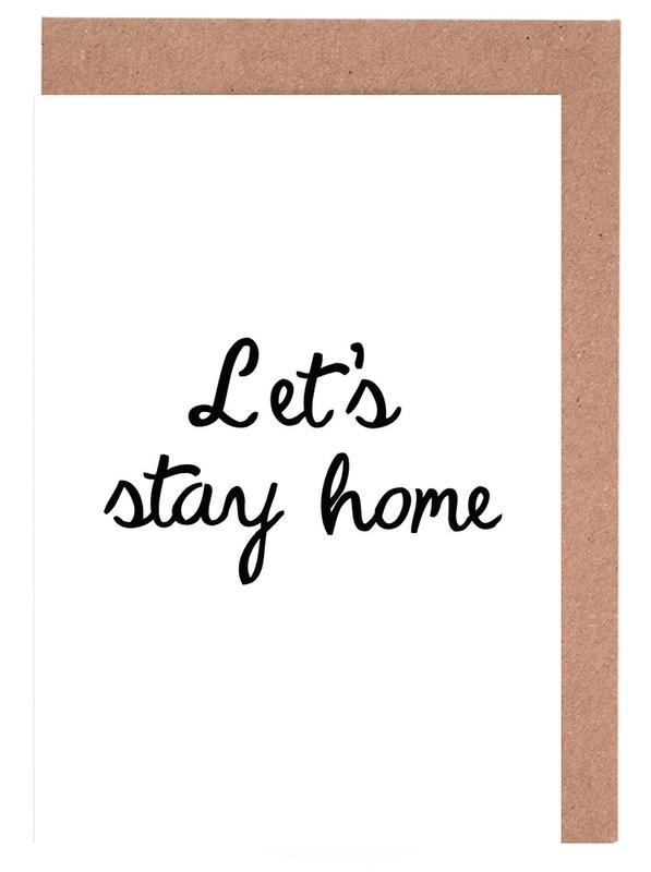 Citations et slogans, Crémaillères, Noir & blanc, Let's Stay Home cartes de vœux