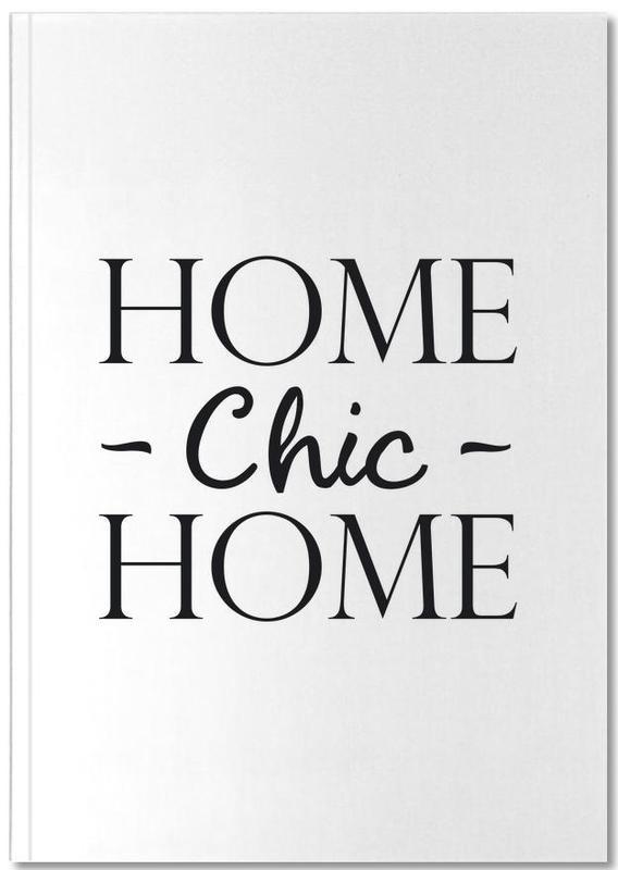 Citations et slogans, Noir & blanc, Crémaillères, Home Chic Home Notebook
